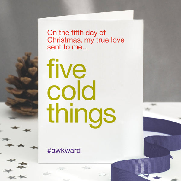 'Five Gold Rings' Funny Christmas Card / SECOND