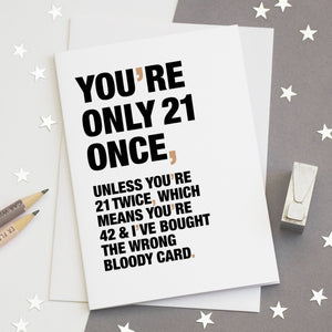 Funny Quote 21st Birthday Card