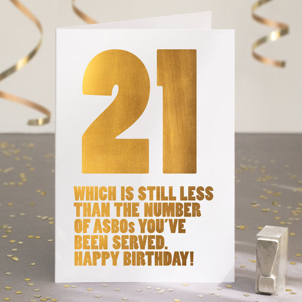 Gold Foil Funny 21st Birthday Card
