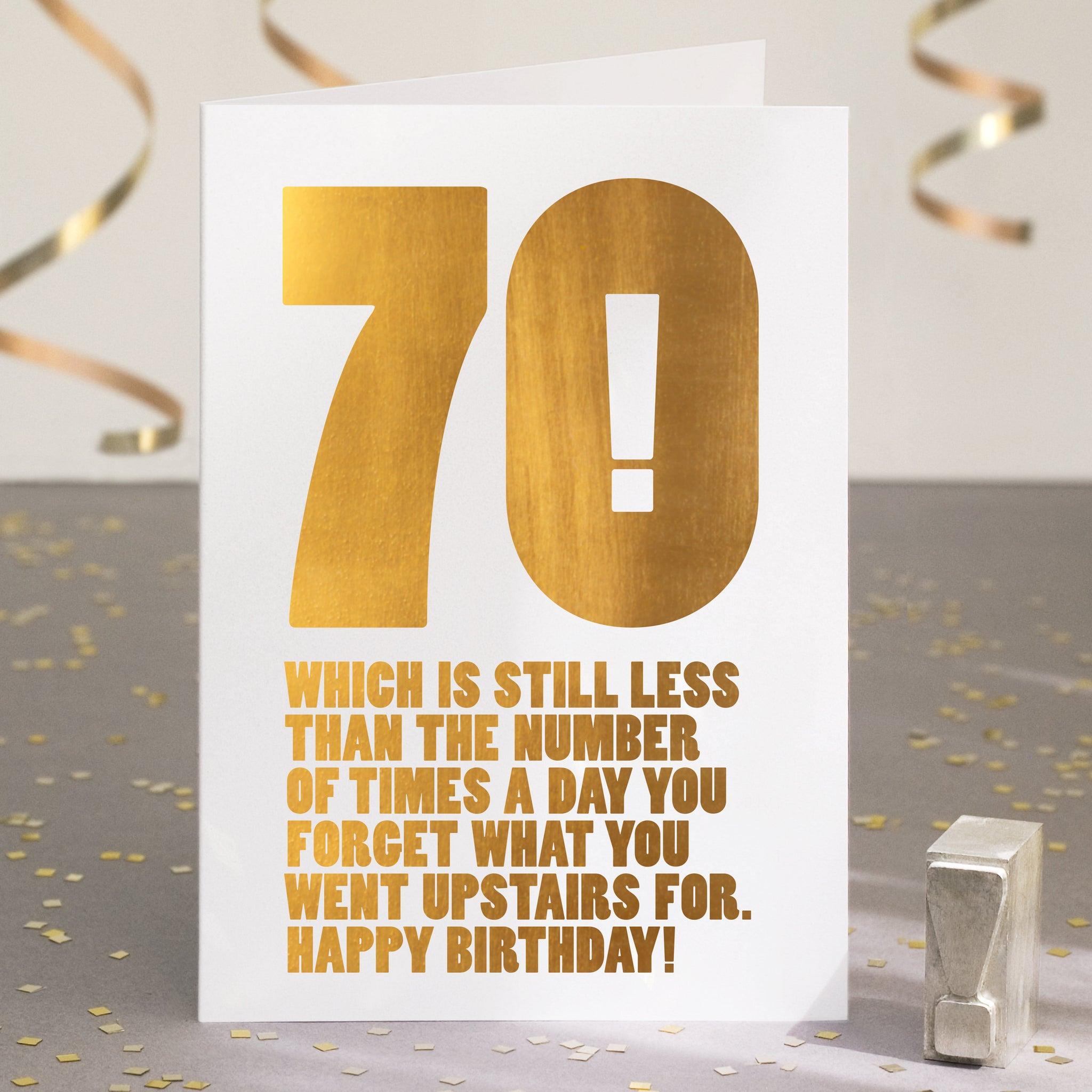 Gold Foil Funny 70th Birthday Card
