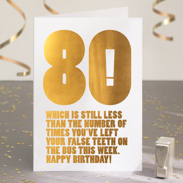 Gold Foil Funny 80th Birthday Card