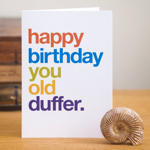 'Old Duffer' Funny Birthday Card / SECOND