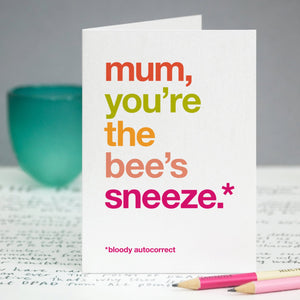 Autocorrect 'Sneeze' Funny Card For Mum