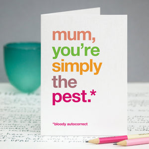Autocorrect 'Pest' Funny Card For Mum