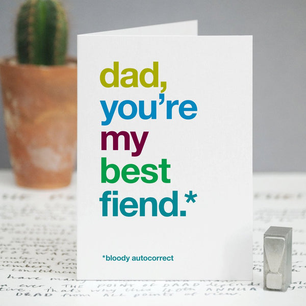 Autocorrect 'Fiend' Funny Card For Dad