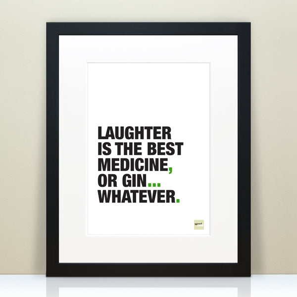 Funny Quote Print For Gin Lovers