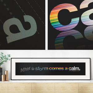 Motivational 'After A Storm Comes A Calm' Quote Print / SECOND