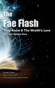 The Fae Flash : An Urban Fantasy Story Inspired by Readers