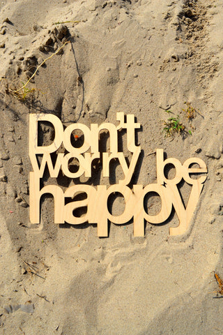 Don't Worry Be Happy Wall Art