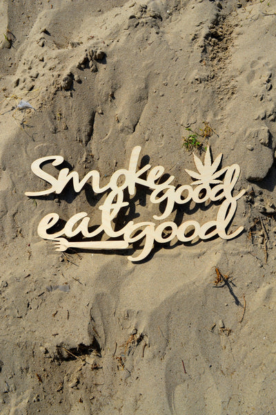 Smoke Good Eat Good Wall Art