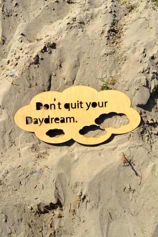 Don't Quit Your Daydream Cloud Wall Art
