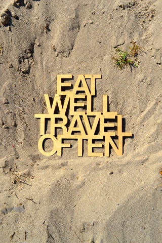 Eat Well Travel Often Wall Art