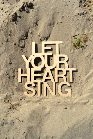 Let Your Heart Sing Wall Art