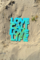Love Cali Love Life Wall Art