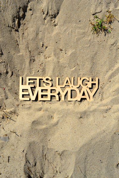 Let's Laugh Everyday Wall Art