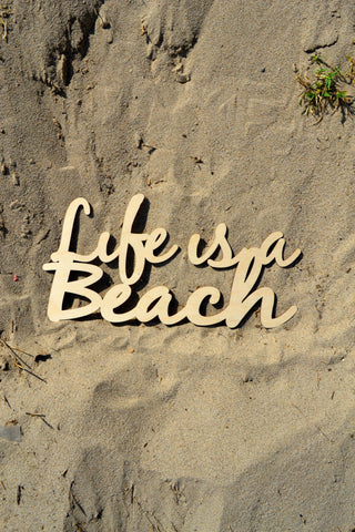 Life is a Beach Wall Art