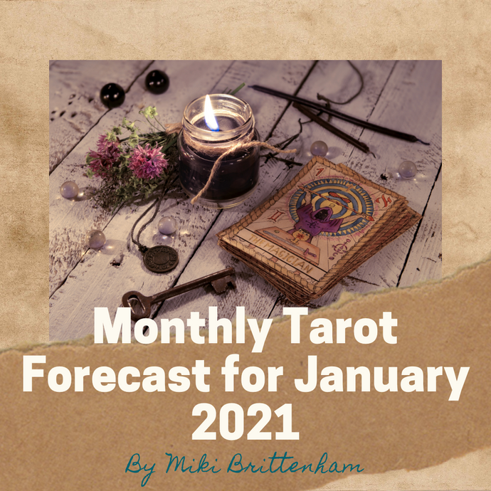Monthly Tarot Forecast for January 2021