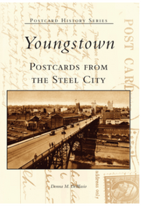 Youngstown Postcards from the Steel City - Arcadia