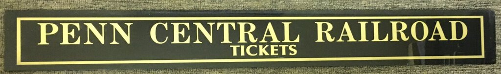 Penn Central Railroad Jealousy Glass Ticket Booth Sign