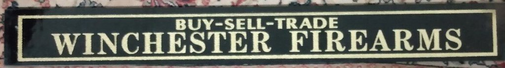 Buy Sell Trade Winchester Firearms Glass Sign