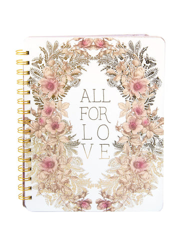 Spiral Notebook - All for Love