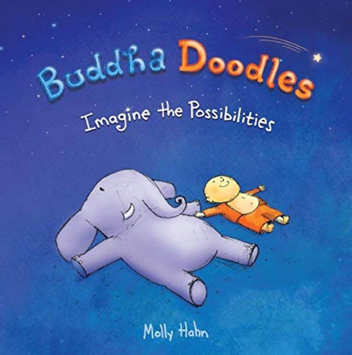 Buddha Doodles: Imagine The Posiblities