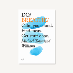 Do Breathe book by Michael Townsend Williams on white background