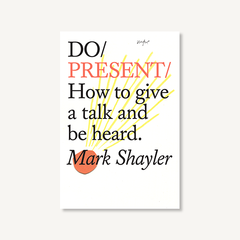 Do Present by Mark Shayler book on white background