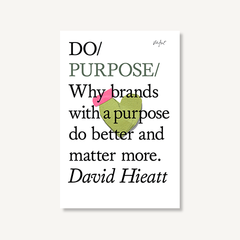 Do Purpose by David Hieatt book cover on white background