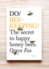 Front cover of Do Beekeeping: The secret to happy honey bees, by Orren Fox