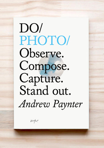 Do Photo - Observe. Compose. Capture. Stand out.