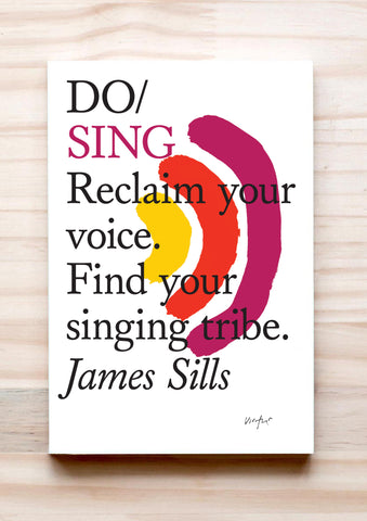 Do Sing - Reclaim your voice. Find your singing tribe