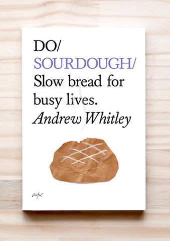 Do Sourdough book cover how to make sourdough bread guide and recipes