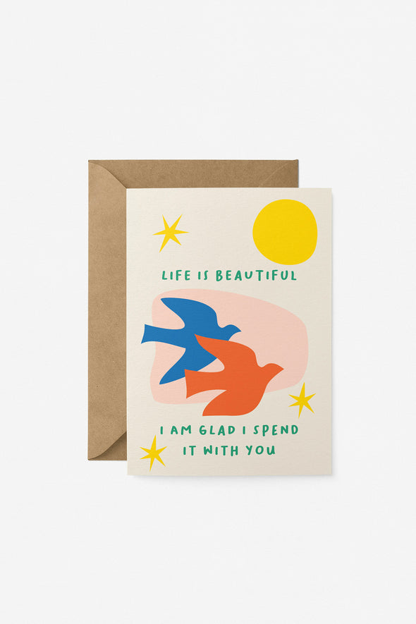 Life Is Beautiful Card Graphic Factory