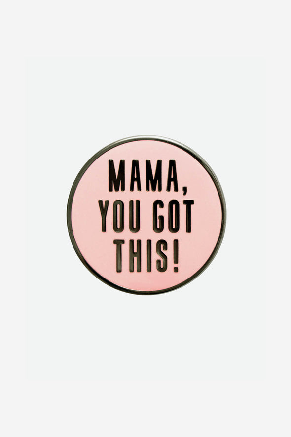 You Got This Pin
