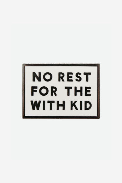 No Rest Pin
