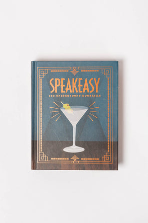 Speakeasy - 200 Underground Cocktails