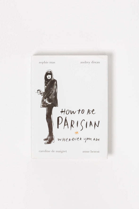 How To Be Parisian - Bookspeed