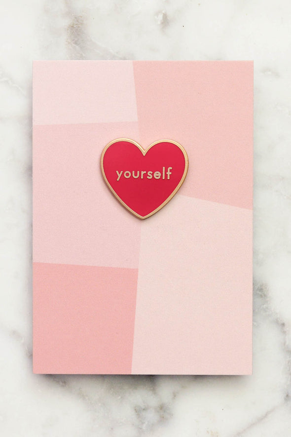 Love Yourself Pin