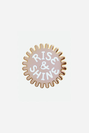 Rise&Shine Pin