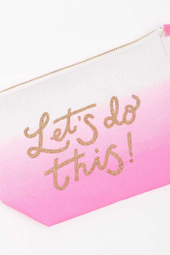 Let's Do This Ombré Make-up Bag