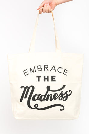Big Canvas Bag Embrace The Madness