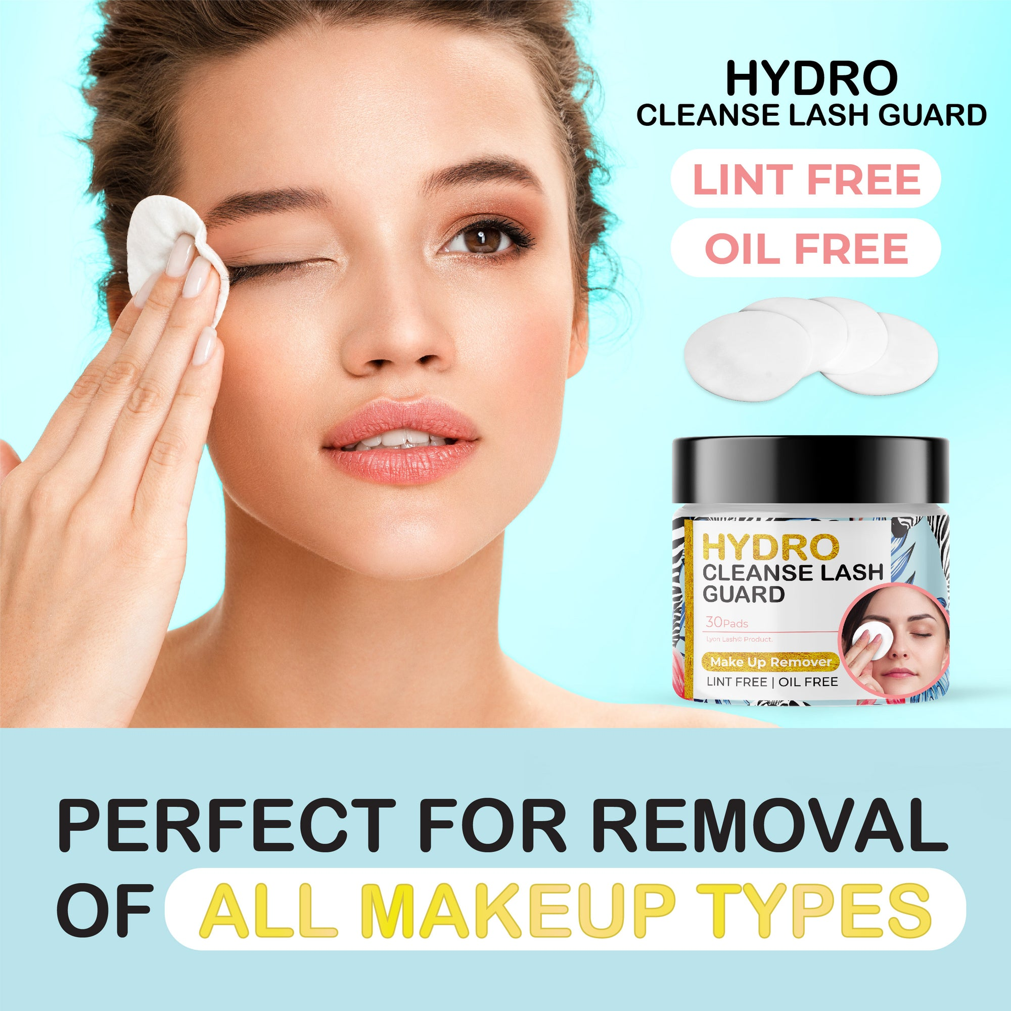 Hydro Cleanse Lash Guard ( Make Up Remover Pad )