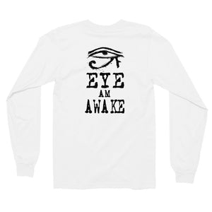Eye am Awake Long Sleeve Shirt
