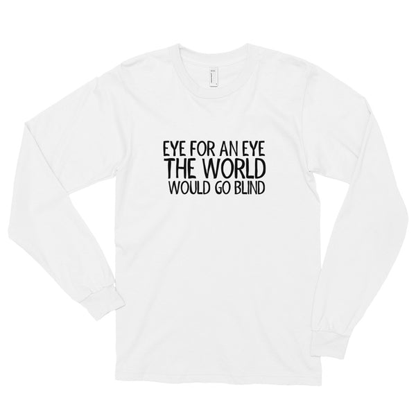 EYE FOR AN EYE Long sleeve t-shirt
