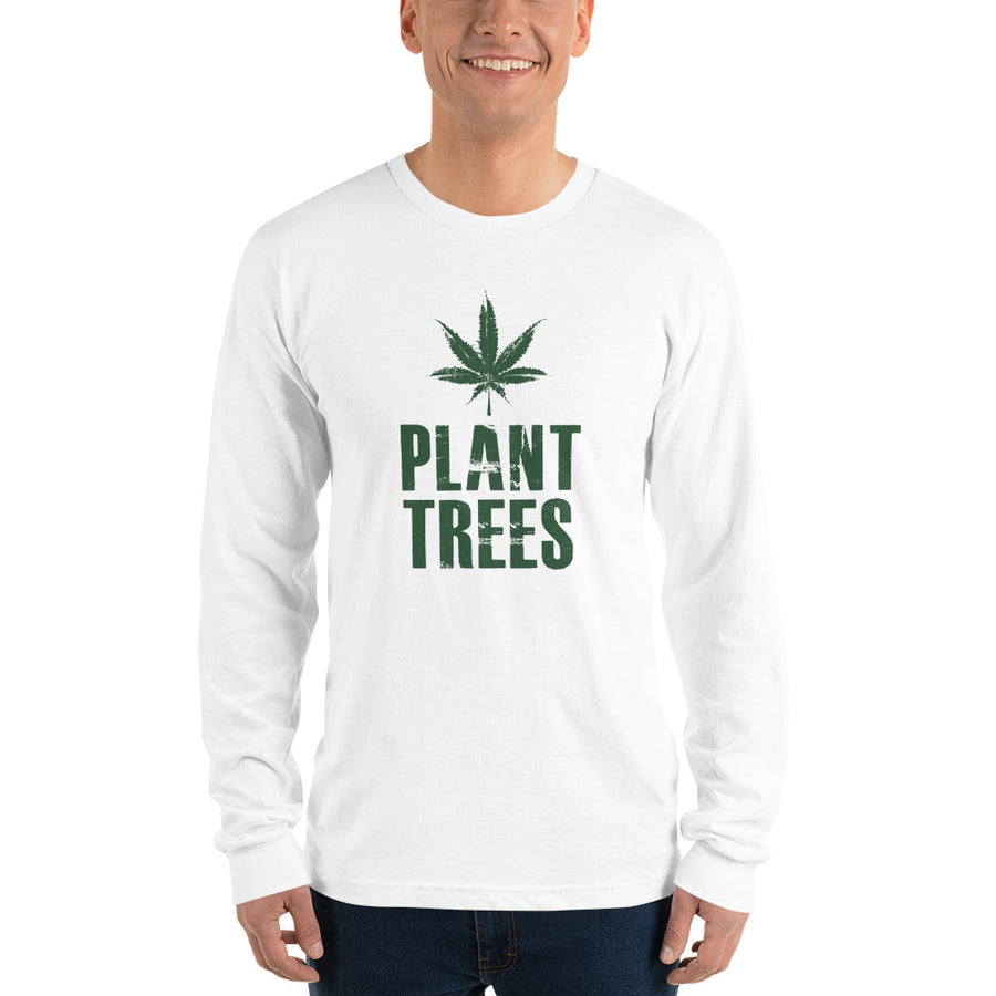 PLANT TREES Long sleeve t-shirt