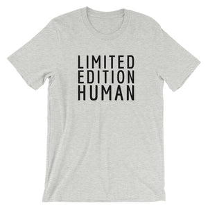 LIMITED EDITION HUMAN T-Shirt