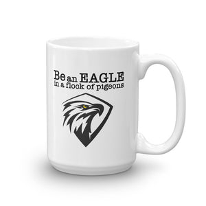 BE AN EAGLE Mug