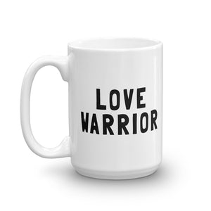 LOVE WARRIOR Mug