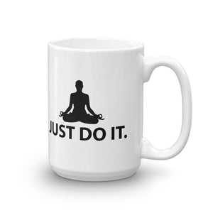 JUST DO IT MEDITATION Mug